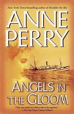 NEW Angels in the Gloom: A Novel (World War I) by Anne Perry
