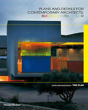 Plans and Details for Contemporary Architects: Building with Colour by The...