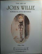 THE ART OF JOHN WILLIE Sophisticated Bondage Book Rare 1st Ed. 1989 Fetish BDSM