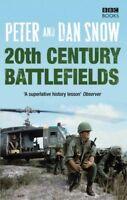 20th Century Battlefields By Peter Snow, Dan Snow