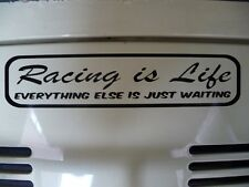 Racing is Life 550mm sticker Steve McQueen quote Drag Race Drift F1 Cycling