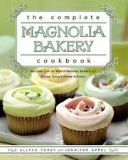 The Complete Magnolia Bakery Cookbook: Recipes from the World-