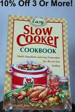 Easy SlowCooker Cooking: Home-Cooked, No-Fuss Slow Cooker Meals (2004, Hardcover