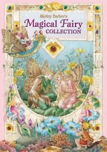 Shirley Barbers Magical Fairy Collection