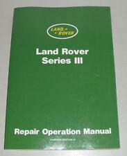 Werkstatthandbuch Land Rover 88 / 109 Series III / Serie 3 (1971 - 1984)