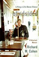 Blindsided: Lifting a Life Above Illness: A Reluct