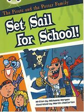 The Pirate and the Potter Family: Set Sail for School (Bug Club White B/24)