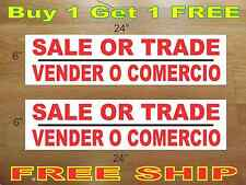 "SALE OR TRADE  VENDER O COMERCIO 6""x24"" REAL ESTATE RIDER SIGNS Buy 1 Get 1 FREE"