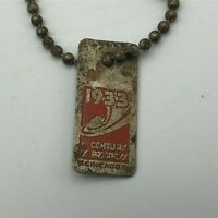 1933 A Century Of Progress Chicago Worlds Fair FOB Keychain Rare Version Vtg  R9