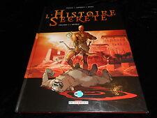Pécau / Kordey / Beau : L'Histoire secrète 1 Delcourt DL 2005 TBE