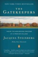 The Gatekeepers: Inside the Admissions Process of a Premier College by Jacques
