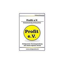 Eigenen Verein gründen Profit e.V. von Wolfgang Rademacher*gebunden+CD-ROM*NEU