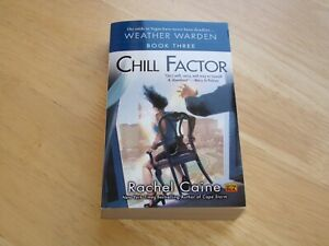 Chill Factor by Rachel Caine Book Three A Weather Warden Novel