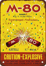 """7"""" x 10"""" Metal Sign - M-80 Supercharged Firecrackers - Vintage Look Reproduction"""