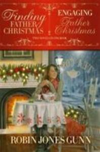 Finding Father Christmas & Engaging Father Christmas Paperback Robin Jones Gunn