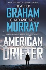 American Drifter by Heather Graham and Chad Michael Murray (2017, Hardcover)