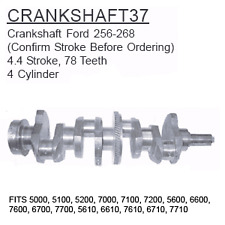 CRANKSHAFT37 Ford Tractor Parts Crankshaft Ford 256-268 5000, 5100, 5200, 7000,