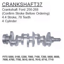 CRANKSHAFT37 Ford Tractor Parts Crankshaft Ford 256-268 5000, 5100, 5200, 7000,