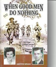 When Good Men Do Nothing by Griffith Spragg (Hardback) Revised Edition