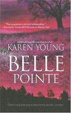 Belle Pointe by Karen Young