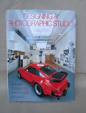 DESIGNING A PHOTOGRAPHIC STUDIO by Evelyn Roth Hardback 144 pages Color Pictures