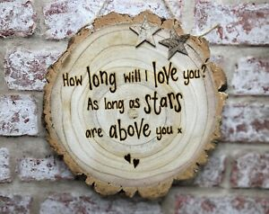 Custom Made Anniversary Gift   Log Slice Plaque   How Long Will I Love You Quote