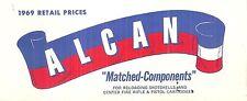 1969 Alcan Components for Reloading Shotshells Rifle Pistols