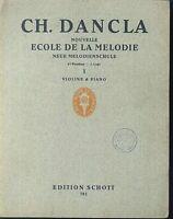 Ch. Dancla - Nouvelle Ecole de la Melodie - 1. Lage - Violine und Klavier