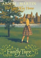 Family Tree #2: The Long Way Home by Ann M. Martin