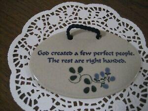 Mountaine Meadows Pottery Handmade USA  - God Created a Few Perfect People...