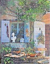 Roger Verge's New Entertaining In The French Style Hard Cover With Dust Jacket
