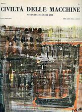 CIVILTÀ DELLE MACCHINE n° 6 NOVEMBRE - DICEMBRE 1958