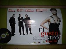 EL GUSTO ES NUESTRO '96 MINI POSTER / SERRAT - ANA BELEN - VICTOR MANUEL - RIOS