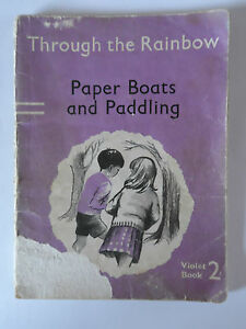 Vintage School Reading Book Through The Rainbow Series Paper Boats & Paddling