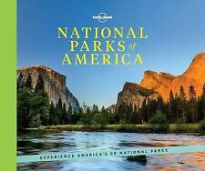 National Parks of America: Experience America's 59 National Parks (Lonely Planet