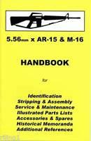 AR15 & M16 5.56mm  Assembly, Disassembly Handbook