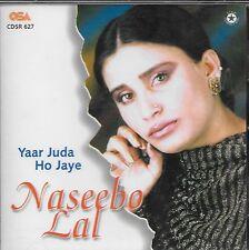 NASEEBO LAL - YAAR JUDA HO JAYE BRAND NEW PAKISTANI CD SONGS –