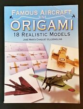 J M C Ulldemolins - Famous Aircraft In Origami - 18 Realistic Models - pb