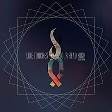 Like Torches - Keep Your Head High (Deluxe Edition) [CD]