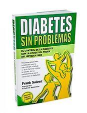 Diabetes Sin Problemas El Control de la Diabetes con la Ayuda del Poder del