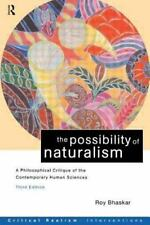 The Possibility of Naturalism: A Philosophical Critique of the Contemporary