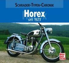 SCHRADER-TYPEN-CHRONIK - JÜRGEN NÖLL - HOREX - SEIT 1923