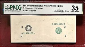 MISSING PRINT ERROR! $10 FEDERAL RESERVE NOTE PHILADELPHIA PMG CHOICE VF-35