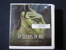 It Sleeps in Me [Audio CD] [Jan 01, 2005] Kathleen O'Neal Gear and Lina Patel
