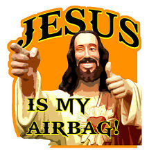 JESUS IS MY AIRBAG HUMOUR FUN DRIFT JDM AUTOCOLLANT STICKER 9cmX8,5cm JA048
