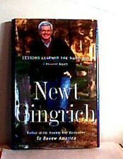 NEWT GINGRICH ~ LESSONS LEARNED HARD WAY 1998  ~ FIRST EDITI0N HCDJ Memoir PICS