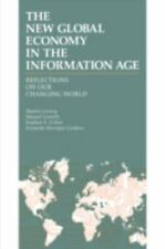The New Global Economy in the Information Age: Reflections on Our Changing Worl