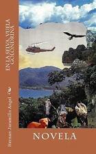 En la Selva, Vuela Golondrina by Hernan Jaramillo Angel (2010, Paperback)