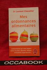 Mes ordonnances alimentaires - Laurent Chevallier