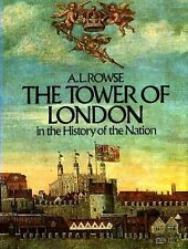 The Tower of London in the History of England
